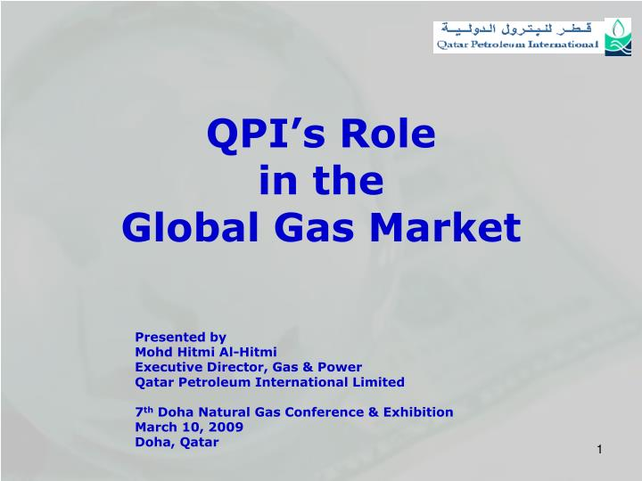 qpi s role in the global gas market n.