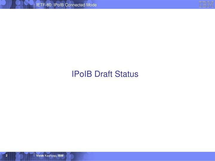 Ipoib draft status