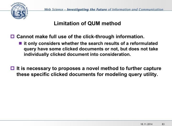 Limitation of QUM method