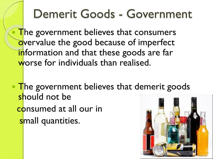 Demerit Goods   Government