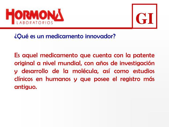 ¿Qué es un medicamento innovador?