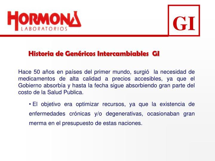 Historia de Genéricos Intercambiables  GI