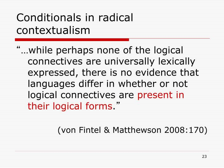 Conditionals in radical contextualism