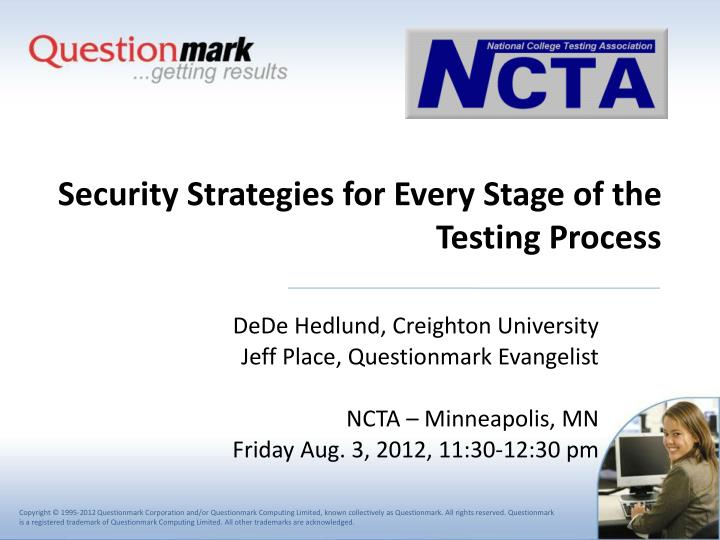 security strategies for every stage of the testing process n.
