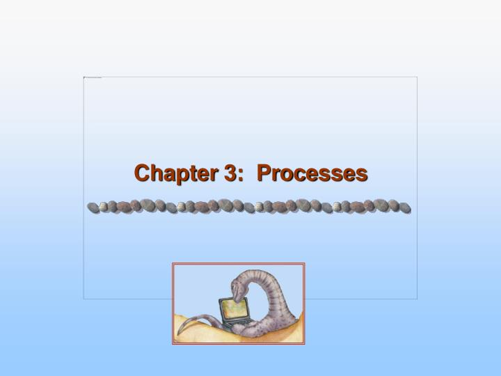 Chapter 3 processes