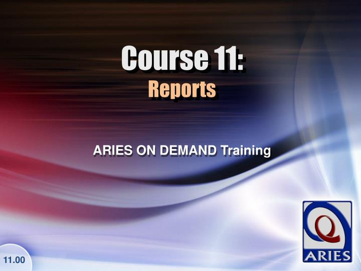 Course 11 reports