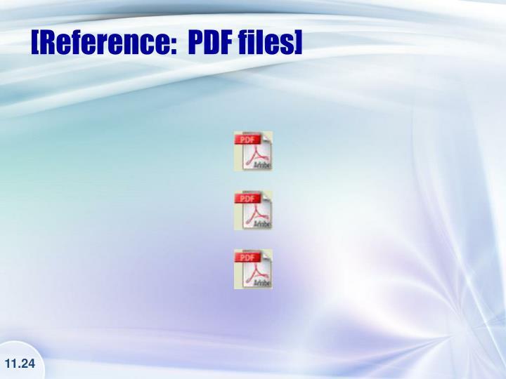 [Reference:  PDF files]