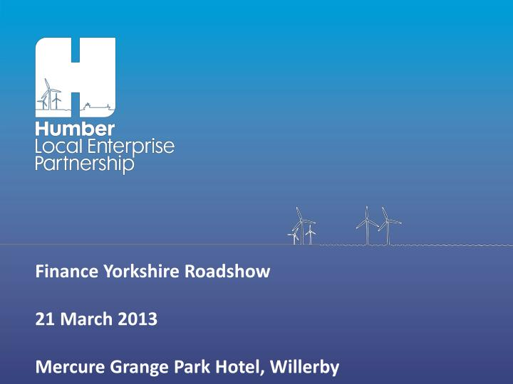 Finance Yorkshire Roadshow