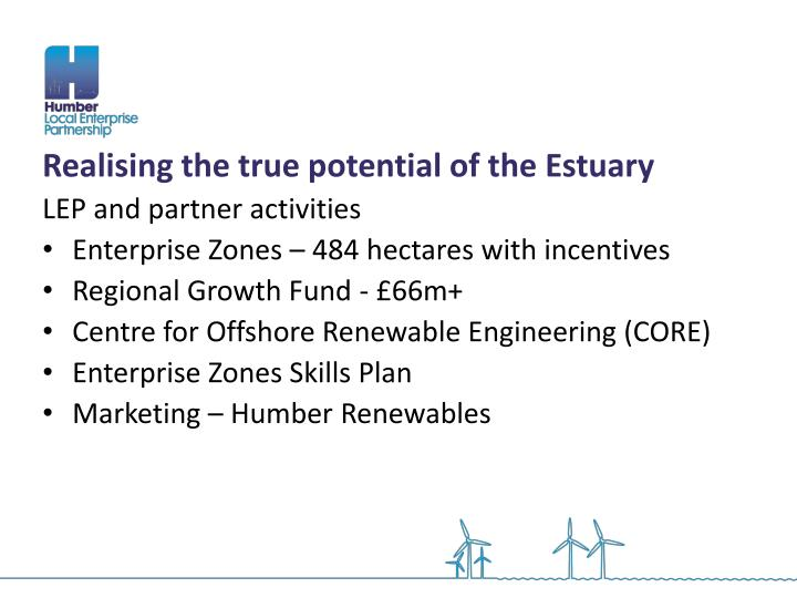 Realising the true potential of the Estuary