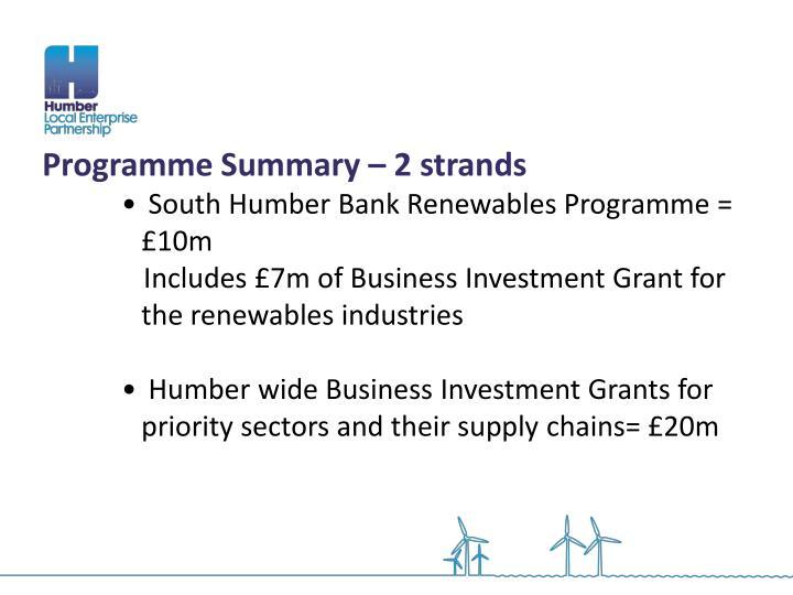 Programme Summary – 2 strands