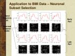 application to bmi data neuronal subset selection