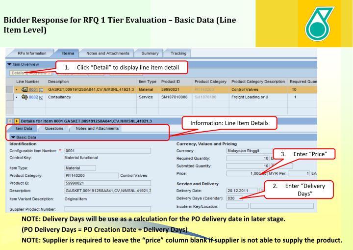 Bidder Response for RFQ 1 Tier Evaluation – Basic Data (Line Item Level)