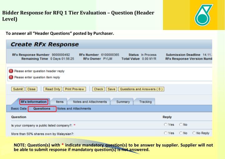 Bidder Response for RFQ 1 Tier Evaluation – Question (Header Level)