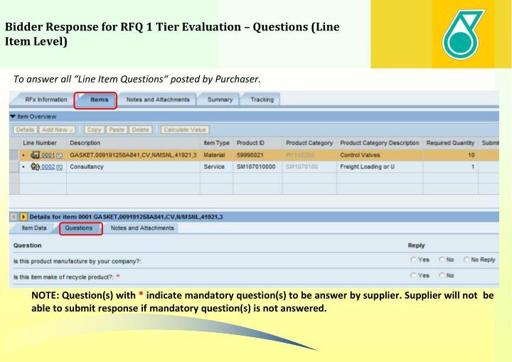 Bidder Response for RFQ 1 Tier Evaluation – Questions (Line Item Level)