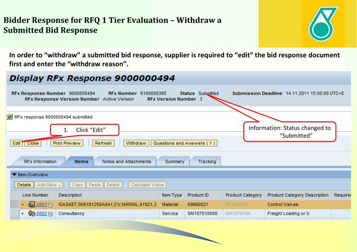 Bidder Response for RFQ 1 Tier Evaluation – Withdraw a Submitted Bid Response