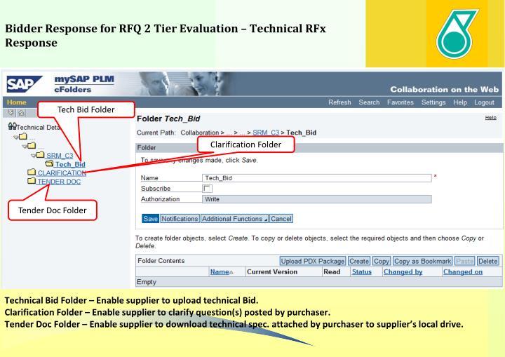 Bidder Response for RFQ 2 Tier Evaluation – Technical