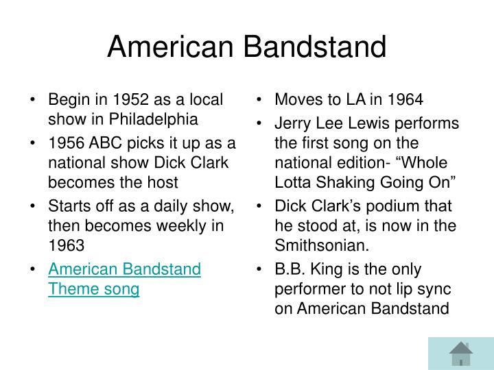 Begin in 1952 as a local show in Philadelphia