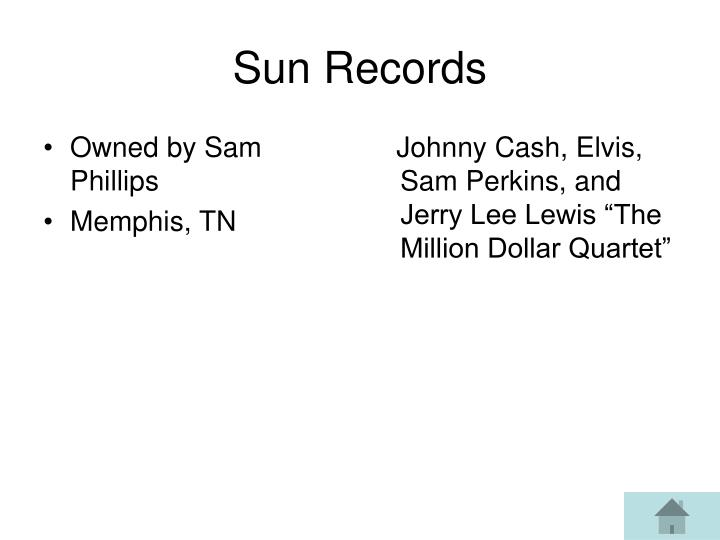 Owned by Sam Phillips