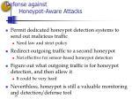 defense against honeypot aware attacks