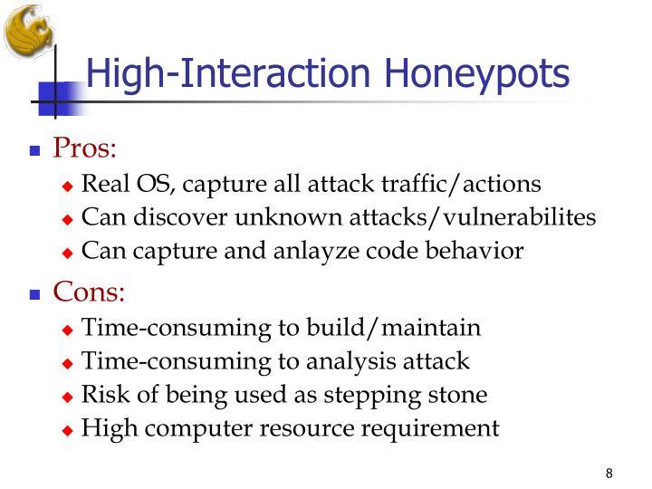 High-Interaction Honeypots