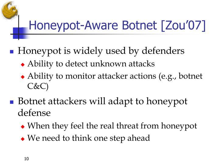 Honeypot-Aware Botnet [Zou'07]