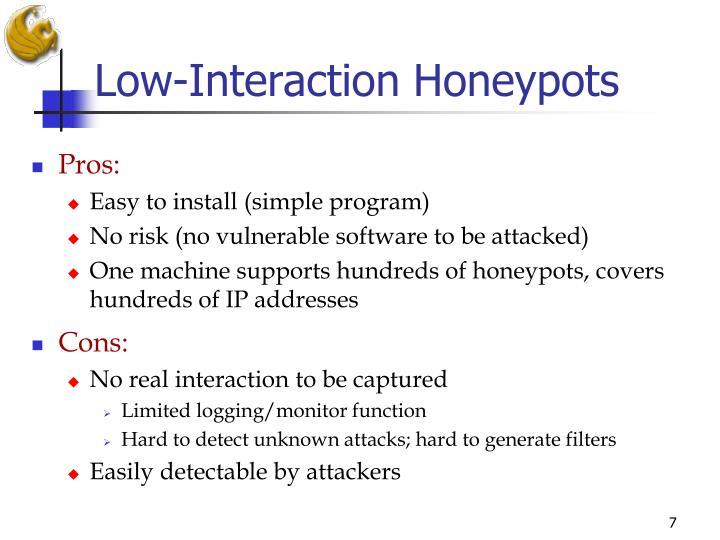 Low-Interaction Honeypots