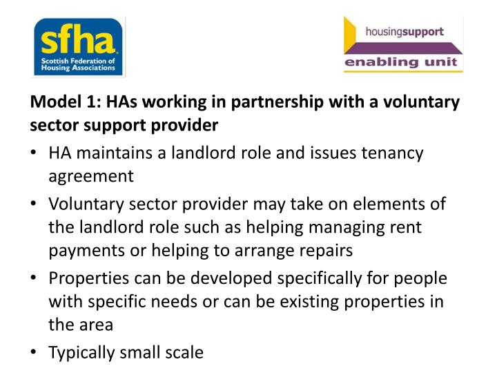 Model 1: HAs working in partnership with a voluntary sector support provider