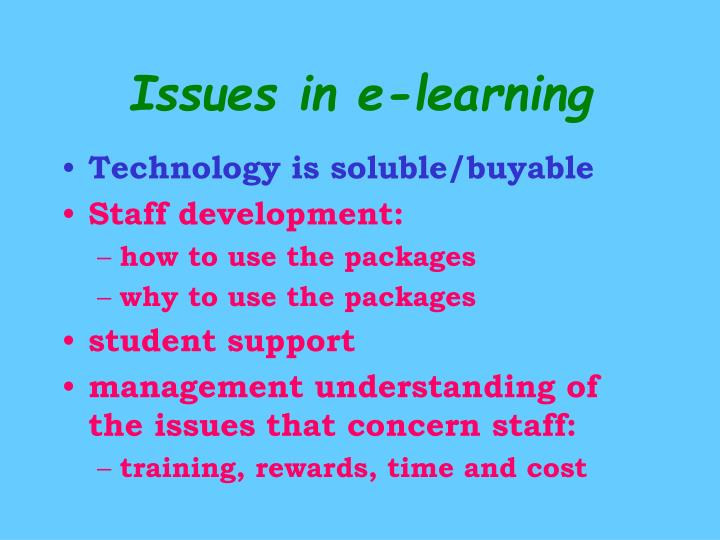 Issues in e-learning