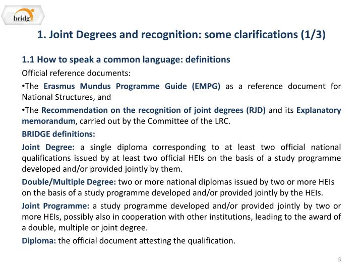 1. Joint Degrees and recognition: some clarifications (1/3)