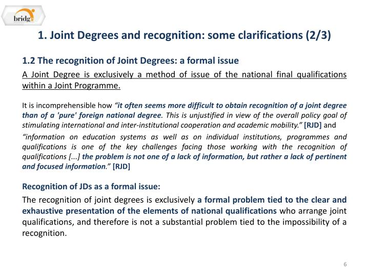 1. Joint Degrees and recognition: some clarifications (2/3)