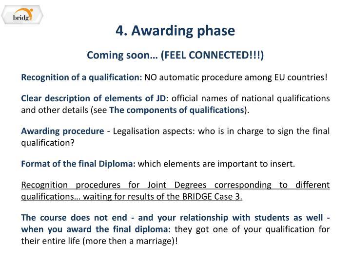 4. Awarding phase