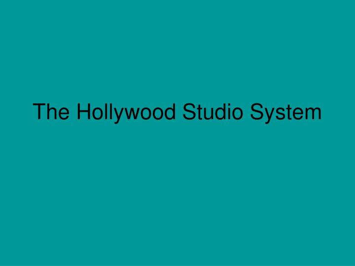 the hollywood studio system n.