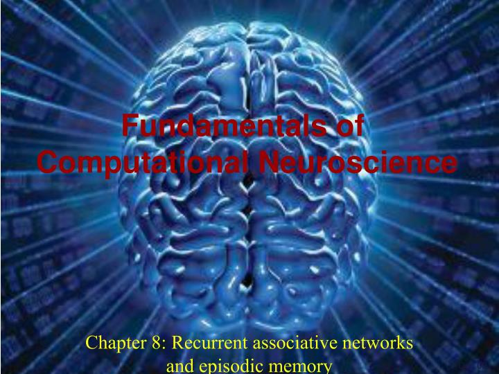 Chapter 8 recurrent associative networks and episodic memory
