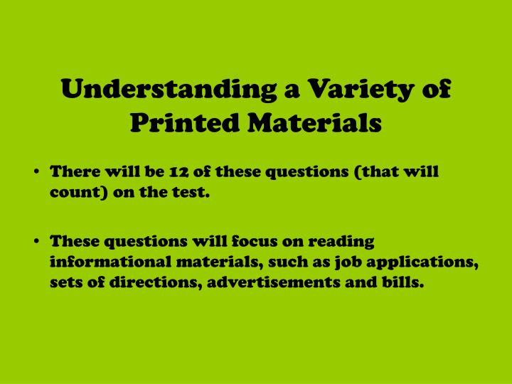Understanding a variety of printed materials