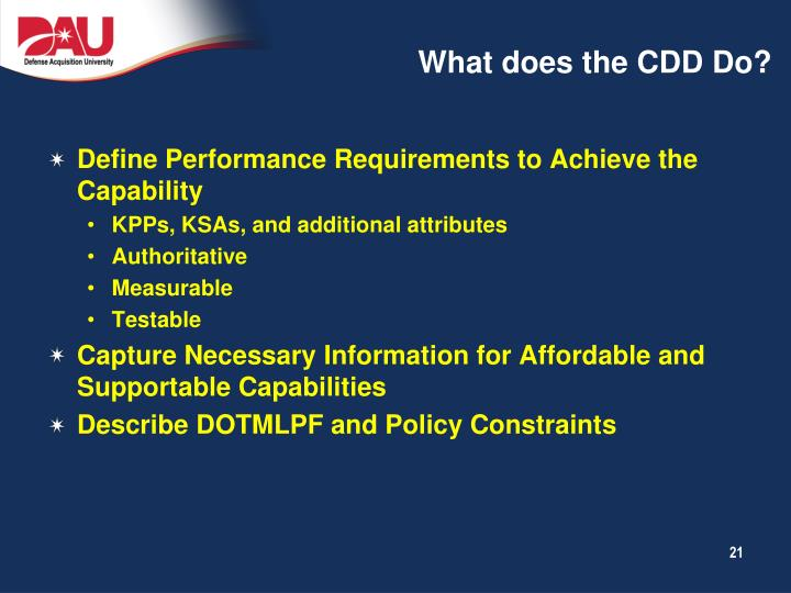 What does the CDD Do?