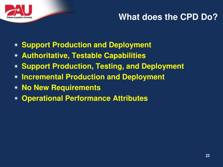 What does the CPD Do?