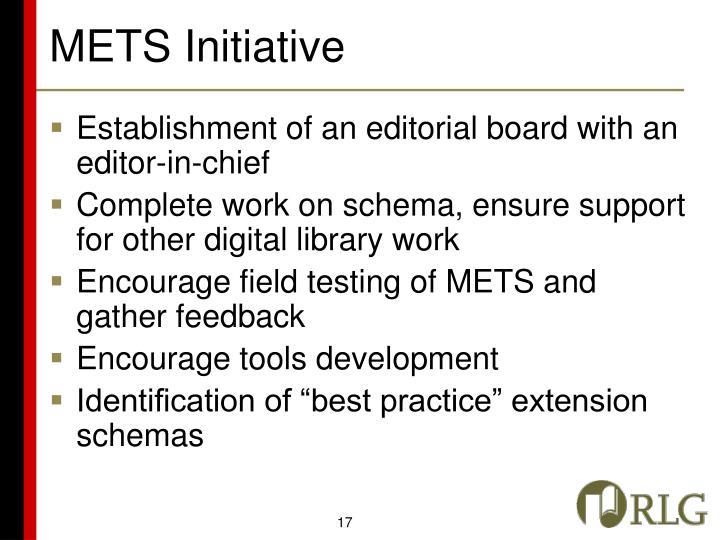 METS Initiative