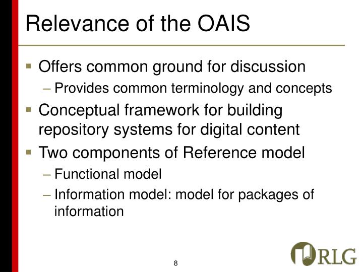 Relevance of the OAIS