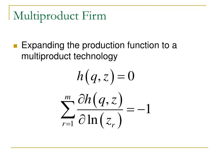 Multiproduct Firm