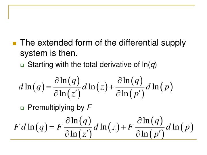The extended form of the differential supply system is then.