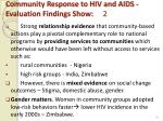 community response to hiv and aids evaluation findings show 2