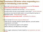 key conclusion cr better when responding to a crisis or introducing a new service