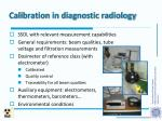 calibration in diagnostic radiology