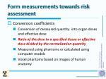 form measurements towards risk assessment
