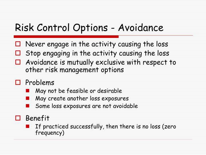 Risk Control Options - Avoidance