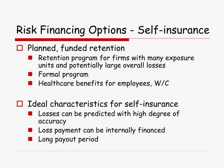 Risk Financing Options - Self-insurance