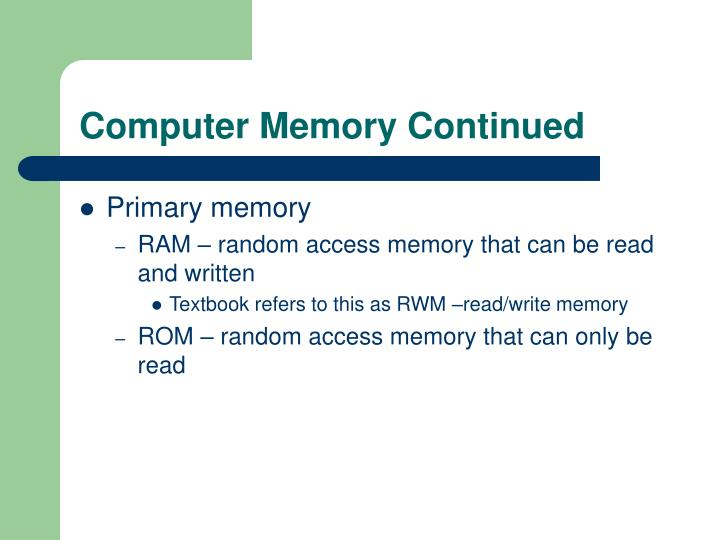 the random access memory computer science essay Dynamic random-access memory (dram) is a type of random access semiconductor  or by removing a computer's memory  each sequential ram access within the.