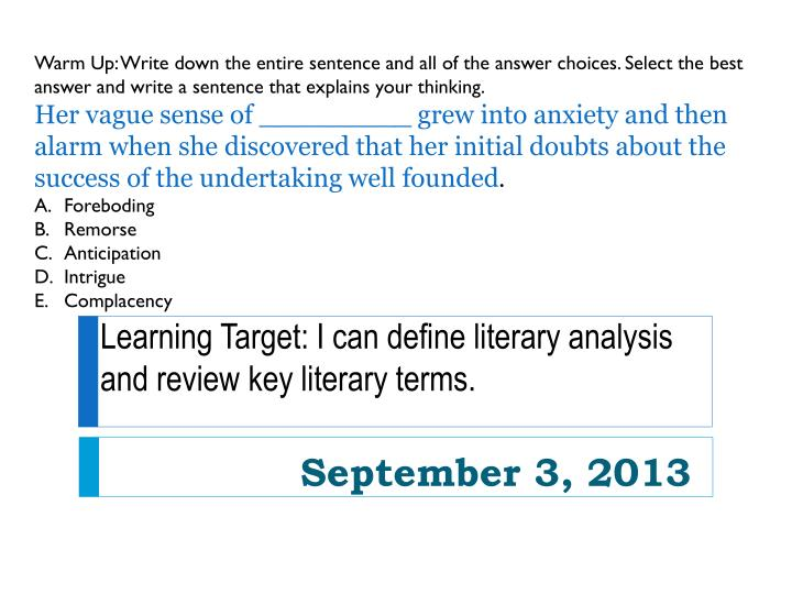 PPT - Learning Target: I can define literary analysis and ...