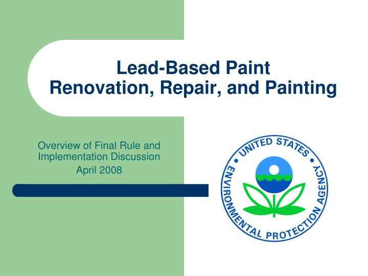 Lead based paint renovation repair and painting