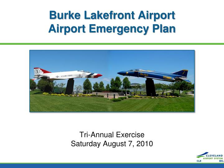 Ppt Burke Lakefront Airport Airport Emergency Plan Powerpoint Presentation Id 6769380